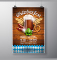 oktoberfest poster with fresh dark beer on wood vector image vector image