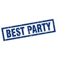 square grunge blue best party stamp vector image vector image