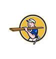 Carpenter Worker Carrying Timber Circle Cartoon vector image
