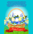 happy easter eggs basket greeting poster vector image vector image