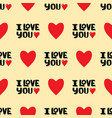 i love you text seamless pattern hand drawn vector image vector image