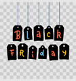 black friday letters on tags hanging in row with vector image