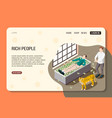 rich people isometric web page vector image vector image