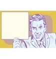 pop art retro man with a billboard vector image vector image