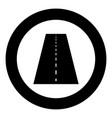 road icon black color in circle vector image