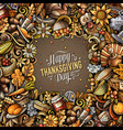 cartoon doodles happy thanksgiving day frame vector image vector image