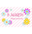 8 march - womens day vector image