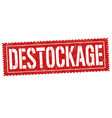 destockage sign or stamp vector image vector image
