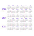 calendar layouts for 2020 2021 2022 years vector image vector image