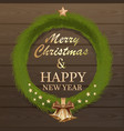christmas fir wreath on wooden background vector image vector image