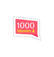 follower and profile quantity thousand vector image vector image