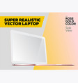 super realistic notebook with blank screen vector image vector image