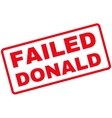 Failed Donald Rubber Stamp vector image vector image