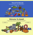 hawaii travel web banners of hawaiian sightseeings vector image vector image