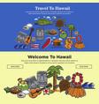 hawaii travel web banners of hawaiian sightseeings vector image vector image