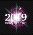 beautiful fireworks greetings happy new year 2019 vector image