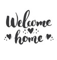 welcome lettering handwritten sign hand drawn vector image vector image
