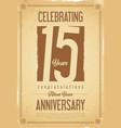 anniversary retro background 15 years vector image vector image