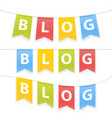 blog word on pennants on rope vector image vector image