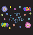 easter eggs composition hand drawn on black vector image