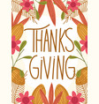 happy thanksgiving day typography foliage flowers vector image vector image