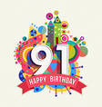 Happy birthday 91 year greeting card poster color vector image vector image