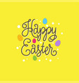 happy easter card lettering color eggs vector image vector image