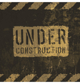 grunge under conctruction sign vector image vector image