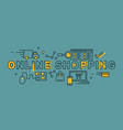 online shopping typography vector image
