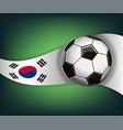 with soccer ball and flag of korea vector image