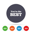 you are the best icon customer award symbol vector image