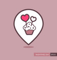 cupcake with two hearts pin map icon vector image