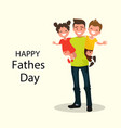 dad holding his son and daughter vector image vector image