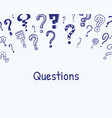 question mark frame hand drawn background with vector image