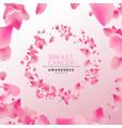 breast cancer awareness pink flower petal card vector image