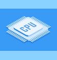 cpu chip computer processor icon vector image