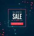 super sale poster header sale in frame vector image vector image