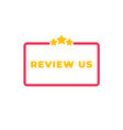 user rating concept review and rate us stars vector image