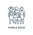 female roles line icon linear concept vector image vector image