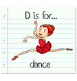 Flashcard letter D is for dance vector image vector image