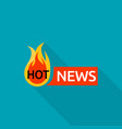 hot news logo flat style vector image