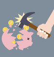 piggy bank breaking by hand holding hammer vector image vector image