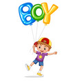 little boy with balloon for word boy vector image vector image