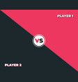 versus screen design red and dark vs letters vector image