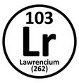 periodic table element lawrencium icon vector image vector image