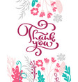 thank you hand drawn text with flowers trendy vector image