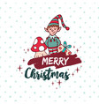 christmas cute santa helper elf holiday cartoon vector image