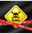 Danger advertising design vector image vector image