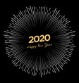 firework with inscription 2020 and happy new year vector image
