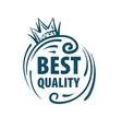 mark of the best quality of the product vector image vector image